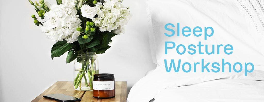 Sleep Posture Workshop
